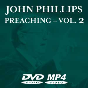 Studies & Preaching of God's Word :: John Phillips Ministries